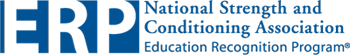 ERP National Strength and Conditioning Association - Education Recognition Program