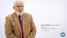 Doctor of Health Education, ATSU | Dr. Larry Olsen