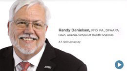 Arizona School of Health Sciences, ATSU | Randy Danielsen, Dean
