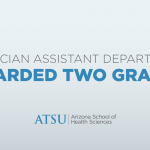 ATSU-ASHS physician assistant department awarded two HRSA grants
